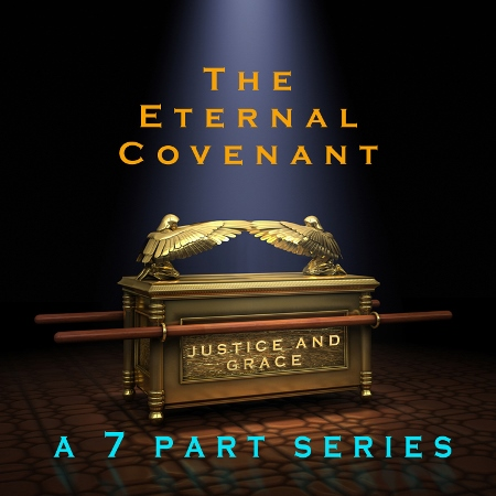 The Eternal Covenant teaching series poster depicting the ark of the covenant